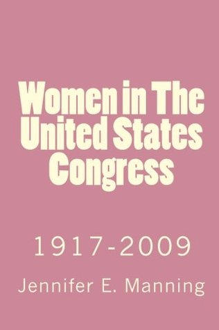 Women in The United States Congress: 1917-2009