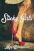 Sticky Girls: Why Women Sta...