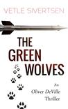 The Green Wolves (Oliver DeVille)
