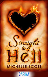 Straight to Hell by Michelle Scott