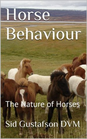 Horse Behavior: The Nature of Horses