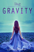 Like Gravity by Julie   Johnson