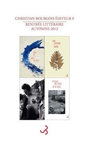 Rentrée littéraire Christian Bourgois éditeur 2012 - Extraits gratuits