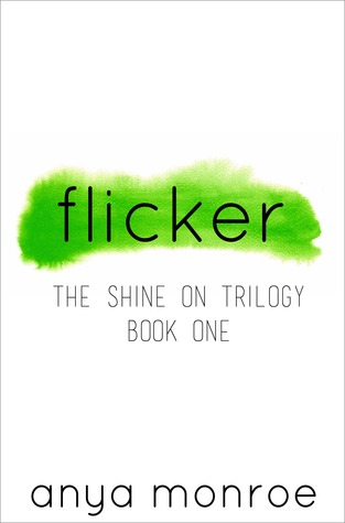 Flicker (Shine On Trilogy #1)
