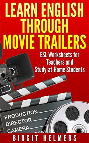 Learn English through movie trailers: ESL Worksheets for Teachers and Study-at-Home Students PDF or Word file available