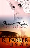 Backseat Tragedies by R.J. Parker