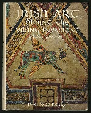 Irish Art During the Viking Invasions, 800-1020 A.D.
