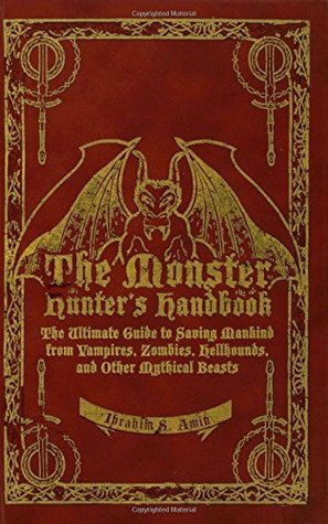 The Monster Hunter's Handbook by Ibrahim S. Amin