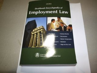 Deskbook Encyclopedia of Employment Law