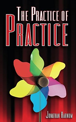 Ebook The Practice of Practice by Jonathan Harnum PDF!