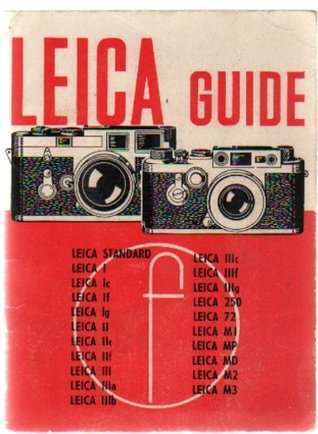 Leica Guide: How to work with any Leica (A Focal Camera Guide)