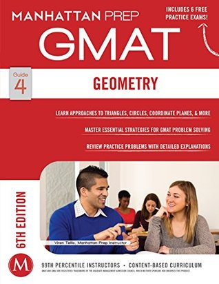 Geometry GMAT Strategy Guide, 6th Edition (Manhattan Prep GMAT Strategy Guides Book 4)