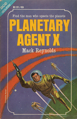 Image result for Mack Reynolds: Planetary Agent X.