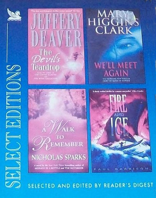 The Devil's Teardrop/ We'll Meet Again/ A Walk to Remember/ Fire & Ice