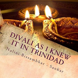 Divali as I knew it in Trinidad