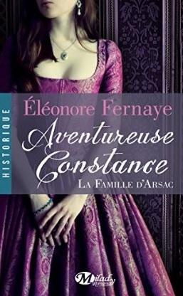 Aventureuse Constance (La famille d'Arsac, #3)