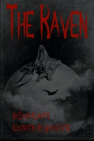 The Raven: Illustrated Collector's Edition - Printed In Modern Gothic Fonts