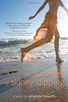 The Summer of Skinny Dipping by Amanda Howells