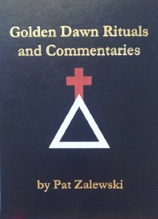 Golden Dawn Rituals and Commentaries - Limited Deluxe Leather Edition