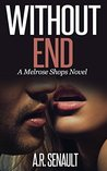Without End: A Melrose Shops Novel