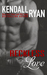 Reckless Love by Kendall Ryan