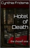 Hotel of Death: the chosen one