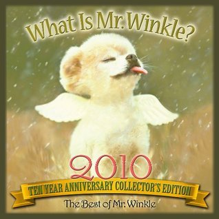 What is Mr. Winkle 2010 Special Ten Year Anniversary Collector's Edition wall calendar