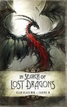 In Search of Lost Dragons by Élian Black'mor