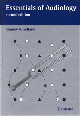 Essentials Of Audiology By Stanley A Gelfand