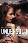 Undersold (City's Secrets, #1)