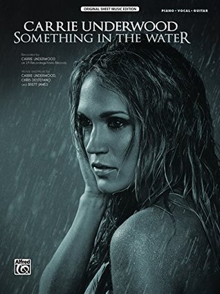 Something in the Water: Piano/Vocal/Guitar Original Sheet Music Edition (Piano/Vocal/Guitar)