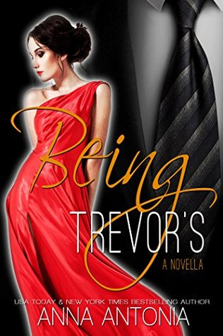 Being Trevors - Anna Antonia