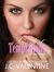 Sweetest Temptations by J.C. Valentine