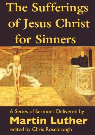 The Sufferings of Jesus Christ for Sinners