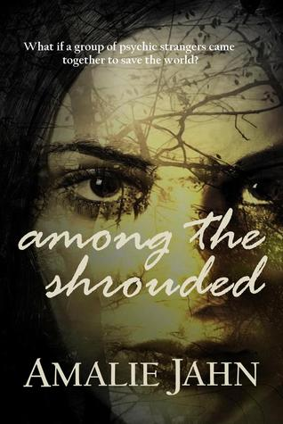 Among the Shrouded (The Sevens Prophecy, #1)