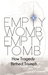 Empty Womb, Empty Tomb: How Tragedy Birthed Triumph