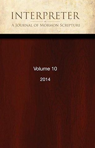 interpreter-a-journal-of-mormon-scripture-volume-10-2014