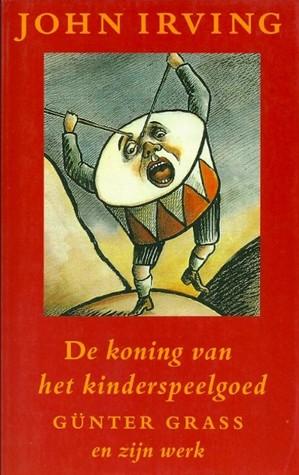 De koning van het kinderspeelgoed: Günter Grass en zijn werk