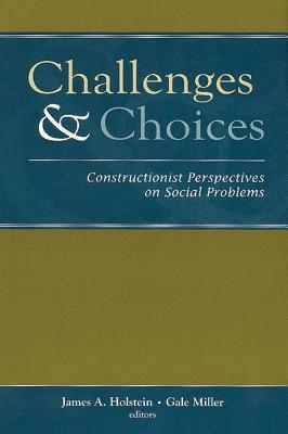 Challenges and Choices by James A. Holstein