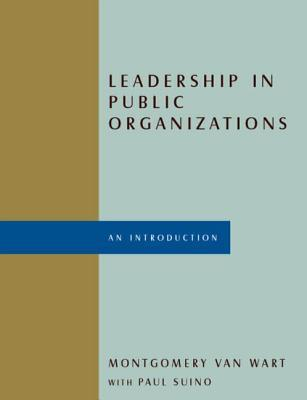 Leadership in Public Organizations: An Introduction