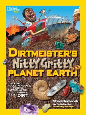 Dirtmeisters Nitty Gritty Planet Earth
