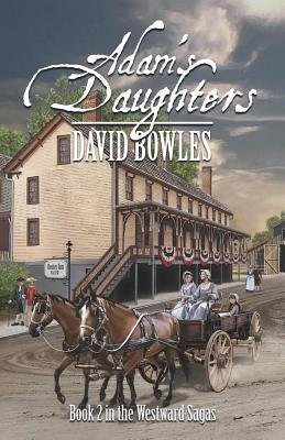 Adam's Daughters by David Bowles