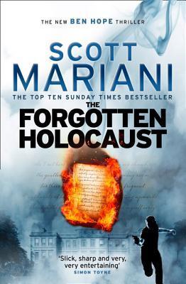 The Forgotten Holocaust by Scott Mariani
