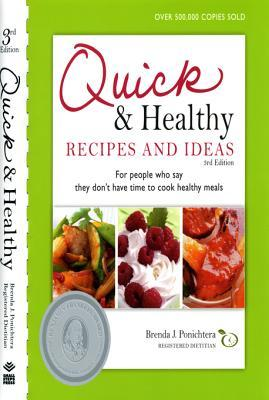 Quick and Healthy Recipes and Ideas: For People Who Say They Don't Have Time to Cook Healthy Meals: For People Who Say They Don't Have Time to Cook Healthy Meals