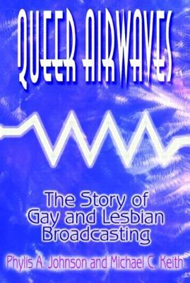 Queer Airwaves by Phylis Johnson