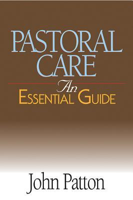 Pastoral Care by John Patton