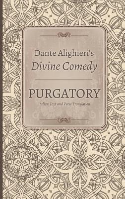 Purgatory : Italian text and verse translation