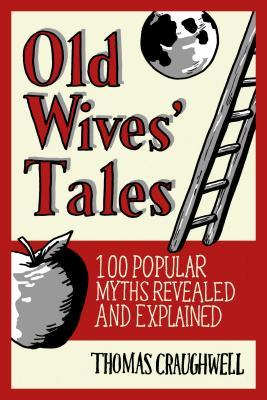 Amazon livre télécharger ipad Old Wives Tales: Fact or Folklore? by Thomas J. Craughwell PDF