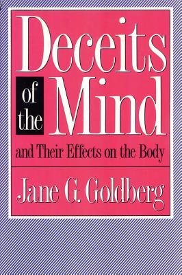 Deceits of the Mind and Their Effects on...