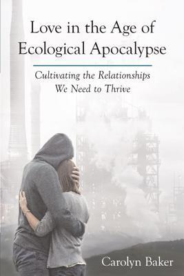 Love in the age of ecological apocalypse cultivating the 23012622 fandeluxe Images